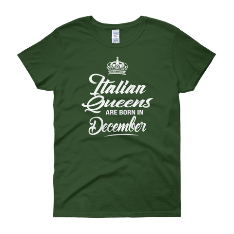 Italian Queens Are Born In December - Women's short sleeve t-shirt - Cozzoo