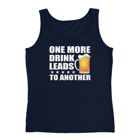 One More Drink Leads To Another - Ladies' Tank - Cozzoo