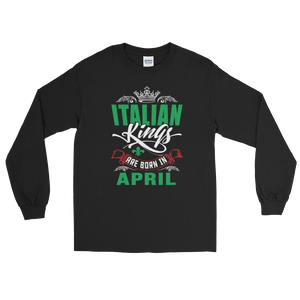 Italian Kings Are Born In April - Long Sleeve T-Shirt - Cozzoo