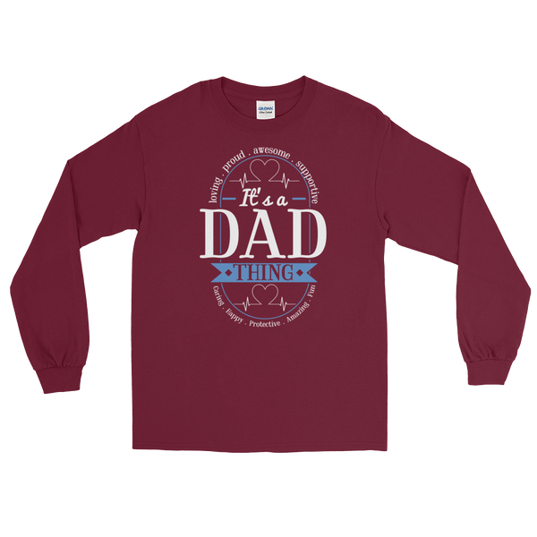 It's A Dad Thing Proud Awesome Loving - Long Sleeve T-Shirt - Cozzoo