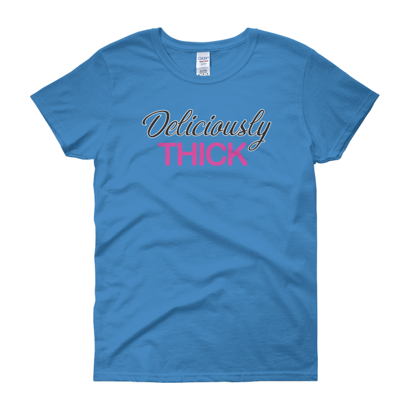 Deliciously Thick - Women's short sleeve t-shirt - Cozzoo