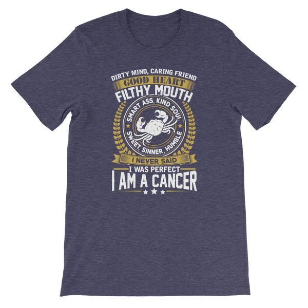 Dirty Mind, Caring Friend, Good Heart... Cancer - Short-Sleeve Unisex T-Shirt - Cozzoo