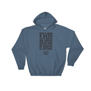 Give a man a beer and he wastes an hour Teach him how to brew and he wastes a lifetime - Hoodie Sweatshirt - Cozzoo