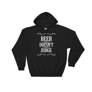 Beer Doesn't Judge - Hoodie Sweatshirt - Cozzoo