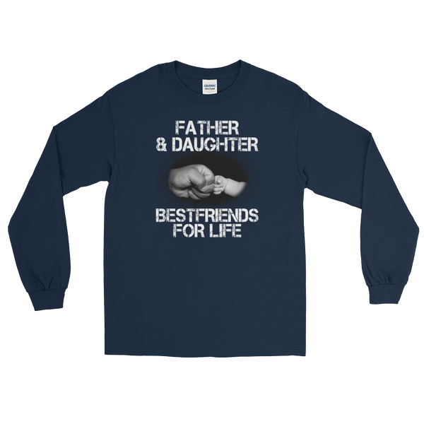 Father And Daughter Best Friends For Life - Long Sleeve T-Shirt - Cozzoo