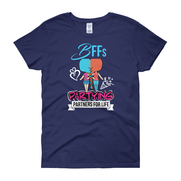 BFFs Partying Partners For Life - Women's short sleeve t-shirt - Cozzoo