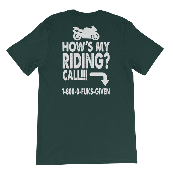 How's My Riding? Call!!! 1-800-0-FUKS-GIVEN - Short-Sleeve Unisex T-Shirt - Cozzoo