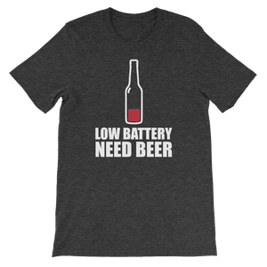 Low Battery Need Beer - Short-Sleeve Unisex T-Shirt - Cozzoo