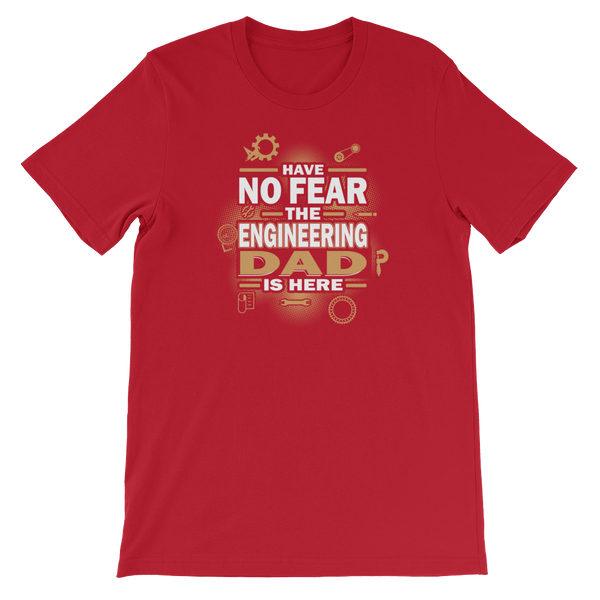 Have No Fear The Engineering Dad Is Here - Short-Sleeve Unisex T-Shirt - Cozzoo