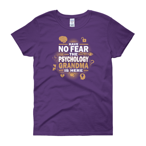 Have No Fear The Psychology Grandma Is Here - Women's short sleeve t-shirt - Cozzoo