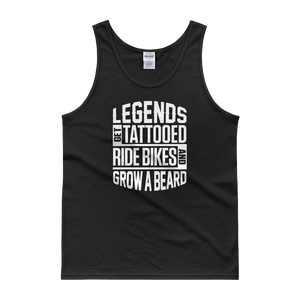 Legends Get Tattooed, Ride Bikes & Grow A Beard - Tank top - Cozzoo