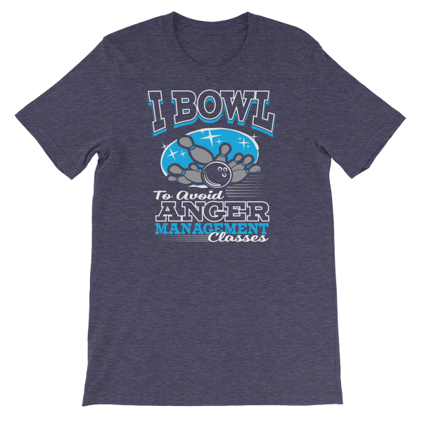 I Bowl To Avoid Anger Management Classes - Short-Sleeve Unisex T-Shirt - Cozzoo