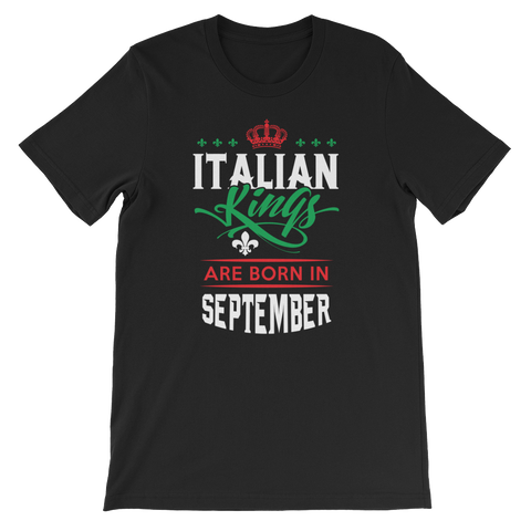 Italian Kings Are Born In September - Short-Sleeve Unisex T-Shirt - Cozzoo