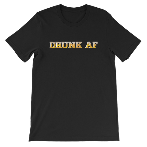 Drunk AF - Short-Sleeve Unisex T-Shirt - Cozzoo