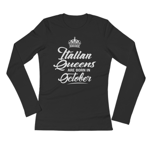 Italian Queens Are Born In October - Ladies' Long Sleeve T-Shirt - Cozzoo