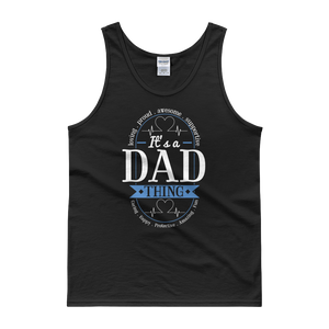 It's A Dad Thing Proud Awesome Loving - Tank top - Cozzoo