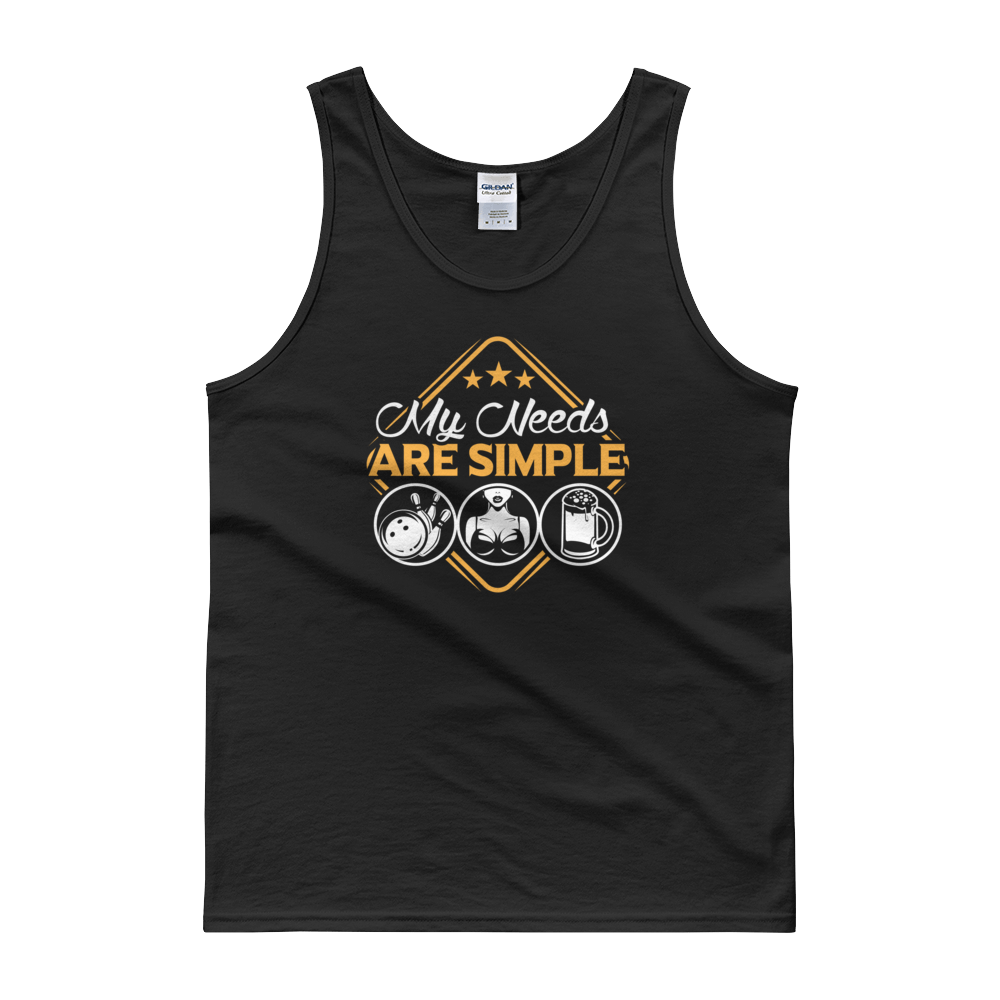 Bowling Ball And Pins | Boobs | Beer - My Needs Are Simple - Tank top - Cozzoo