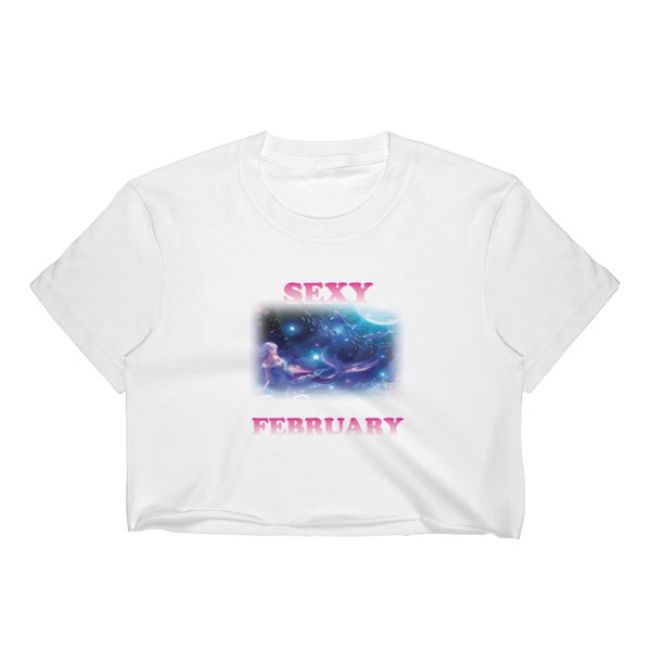 I Hate Being Sexy But I Was Born In February So I Can't Help It - Women's Crop Top - Cozzoo