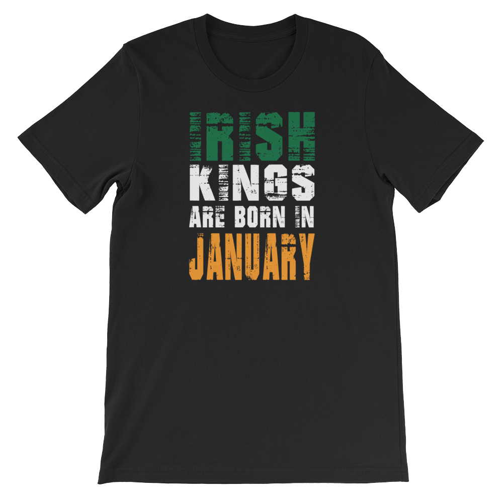 Irish Kings Are Born In January - Short-Sleeve Unisex T-Shirt - Cozzoo