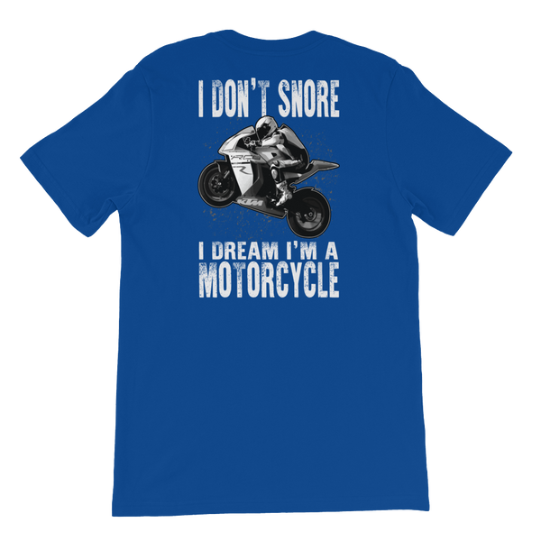 I Don't snore I Dream I'm A Motorcycle - Sportbike - Short-Sleeve Unisex T-Shirt - Cozzoo