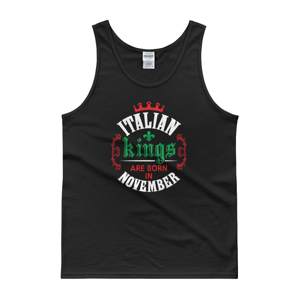 Italian Kings Are Born In November - Tank top - Cozzoo