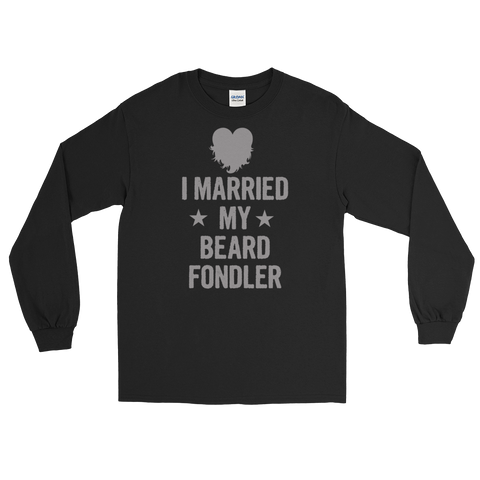 I Married My Beard Fondler - Long Sleeve T-Shirt - Cozzoo