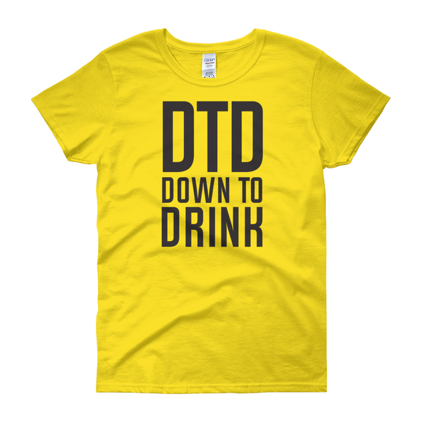 DTD Down to Drink - Women's short sleeve t-shirt - Cozzoo