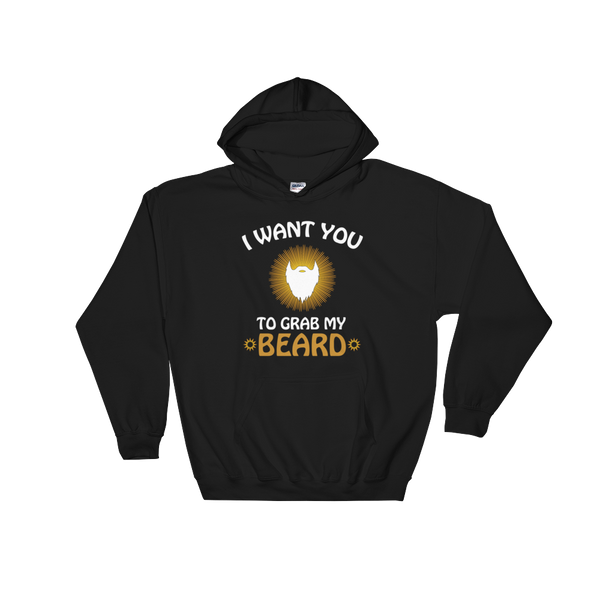 I Want You To Grab My Beard - Hoodie Sweatshirt Sweater - Cozzoo