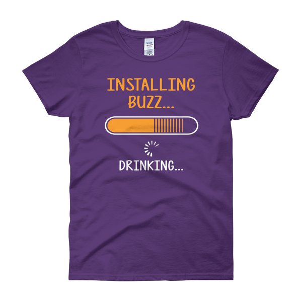 Installing Buzz… Drinking… - Women's short sleeve t-shirt - Cozzoo