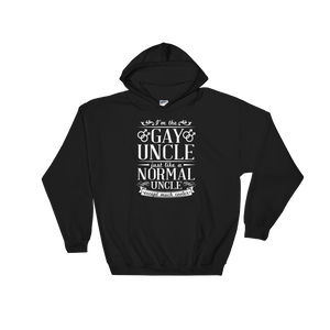 I'm The Gay Uncle. Just Like A Normal Uncle. Except Much Cooler - Hoodie Sweatshirt - Cozzoo