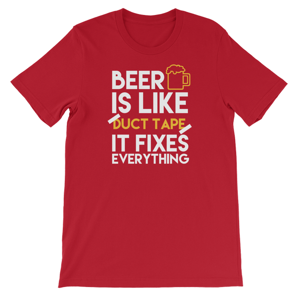 Beer Is Like Duct Tape It Fixes Everything - Short-Sleeve Unisex T-Shirt - Cozzoo