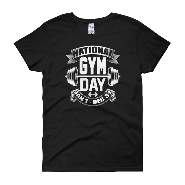 National Gym Day Jan 1 – Dec 31 - Women's short sleeve t-shirt - Cozzoo