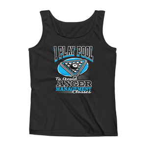 I Play Pool To Avoid Anger Management Classes - Ladies' Tank - Cozzoo
