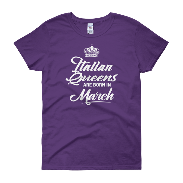 Italian Queens Are Born In March - Women's short sleeve t-shirt - Cozzoo
