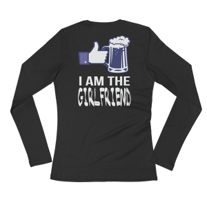 I Am The Girlfriend - Ladies' Long Sleeve T-Shirt - Cozzoo