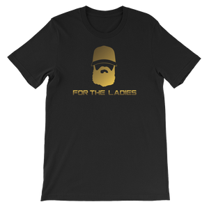 For The Ladies - Beard - Short-Sleeve Unisex T-Shirt - Cozzoo