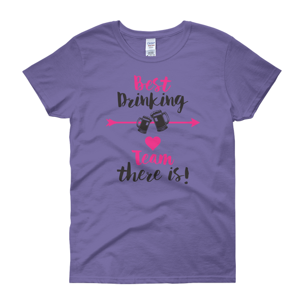Best Drinking Team There Is! - Women's short sleeve t-shirt - Cozzoo