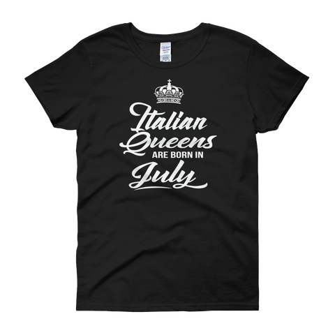 Italian Queens Are Born In July - Women's short sleeve t-shirt - Cozzoo