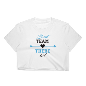 Best Team There Is! - Women's Crop Top - Cozzoo