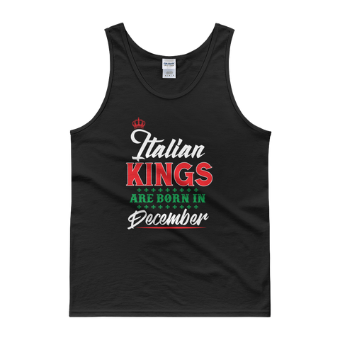 Italian Kings Are Born In December - Tank top - Cozzoo