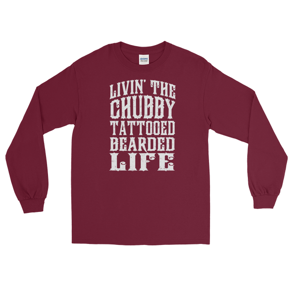 Livin' The Chubby Tattooed Bearded Life - Long Sleeve T-Shirt - Cozzoo