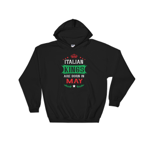 Italian Kings Are Born In May - Hoodie Sweatshirt Sweater - Cozzoo
