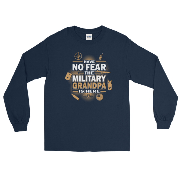 Have No Fear The Military Grandpa Is Here - Long Sleeve T-Shirt - Cozzoo