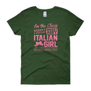 I'm The Classy, Sassy And A Bit Smart Assy Italian Girl You Were Warned About - Women's short sleeve t-shirt - Cozzoo