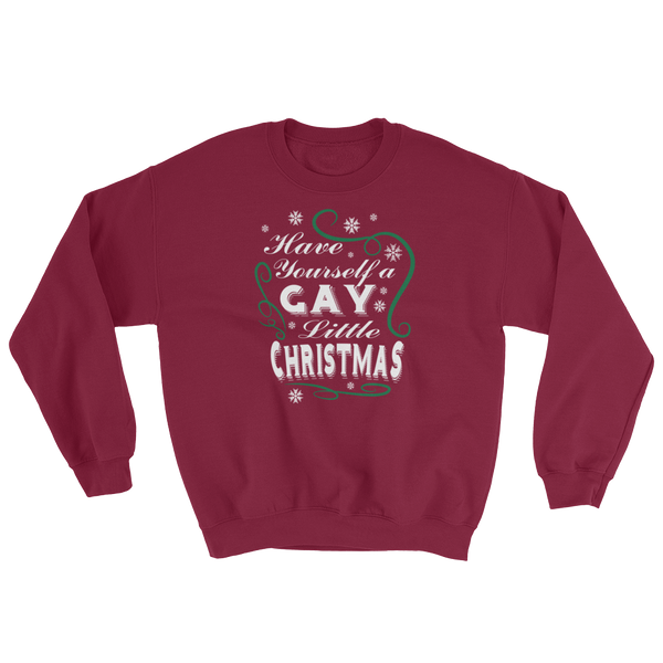 Have Yourself A Gay Little Christmas - Sweatshirt - Cozzoo