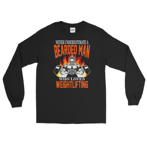 Never Underestimate A Bearded Man Who Loves Weightlifting - Long Sleeve T-Shirt - Cozzoo