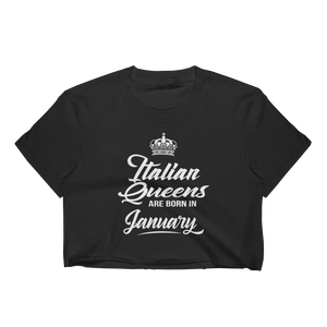 Italian Queens Are Born In January - Women's Crop Top - Cozzoo