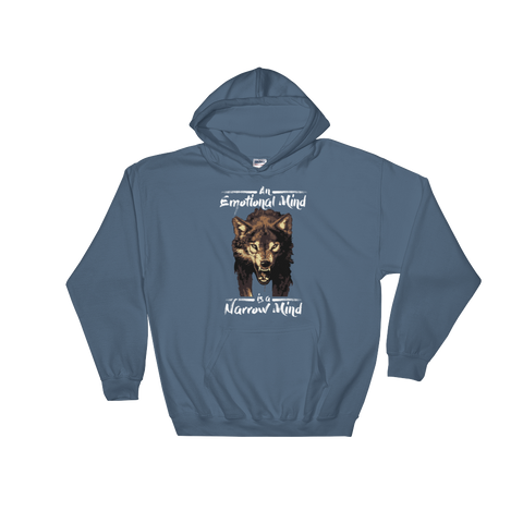 An Emotional Mind Is A Narrow Mind - Hoodie Sweatshirt - Cozzoo