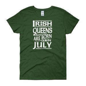 Irish Queens Are Born In July - Women's short sleeve t-shirt - Cozzoo
