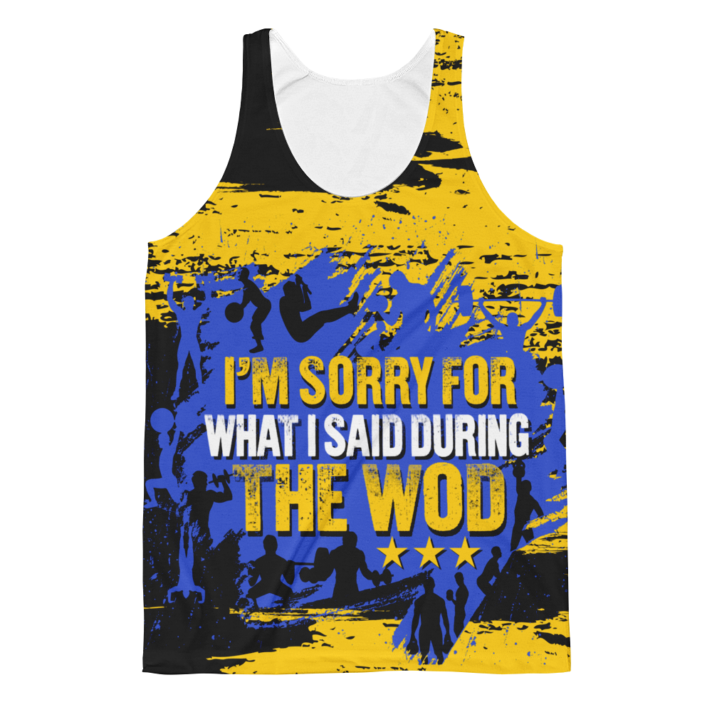 I'm Sorry For What I Said During The WOD - All Over Print Tank Top - Cozzoo
